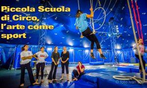 Piccola Scuola di Circo di Milano, l'arte come sport