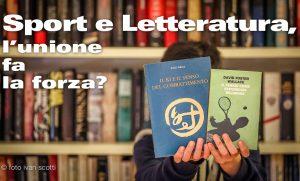 Sport e Letteratura, l'unione fa la forza?