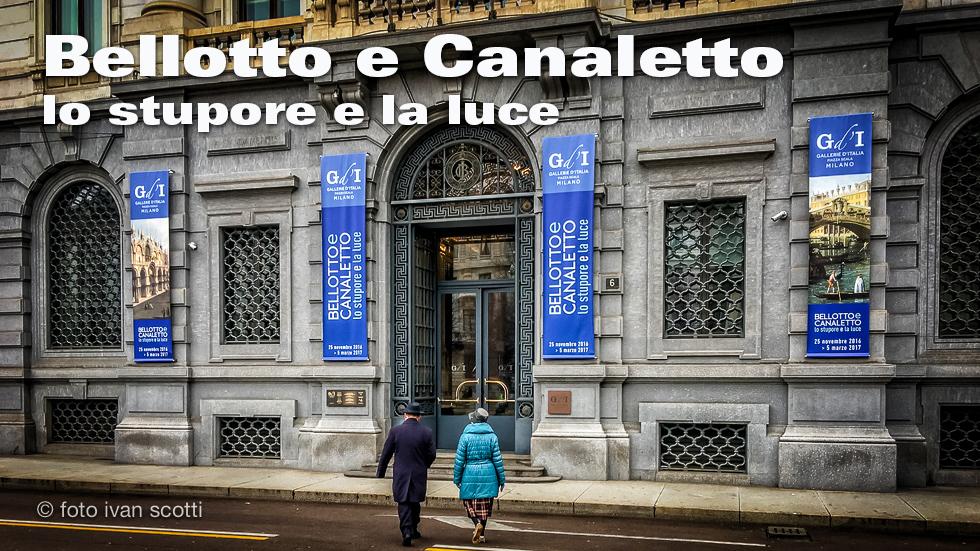 Bellotto E Il Canaletto, Ovvero Lo Stupore E La Luce.