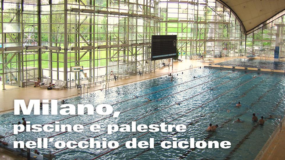 Milano, Palestre E Piscine Nell'occhio Del Ciclone.