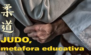 Judo, metafora educativa